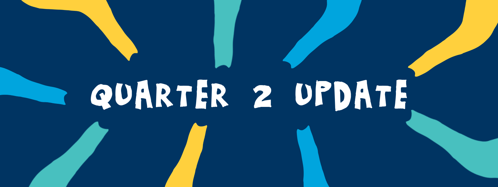 Quarter Two Update 2019